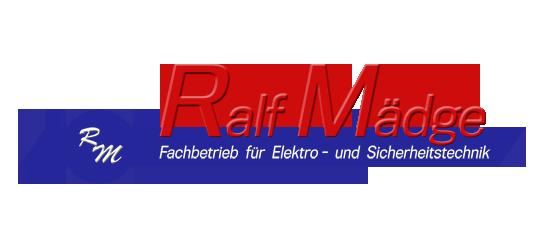Ralf Mädge Fachbetrieb für Elektrotechnik - Sicherheitstechnik
